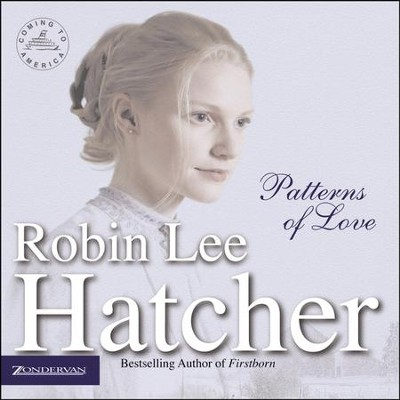 Patterns of Love Audiobook  [Download] -     By: Robin Lee Hatcher