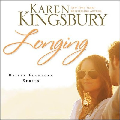 Longing Audiobook  [Download] -     By: Karen Kingsbury