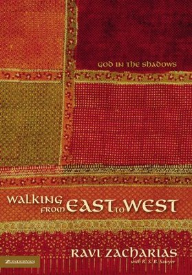 Walking from East to West: God in the Shadows - Unabridged Audiobook  [Download] -     Narrated By: Simon Vance     By: Ravi Zacharias