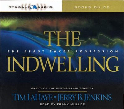The Indwelling - Abridged Audiobook  [Download] -     By: Tim LaHaye, Jerry B. Jenkins