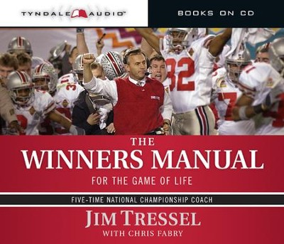 The Winners Manual - Abridged Audiobook  [Download] -     By: Jim Tressel, Chris Fabry