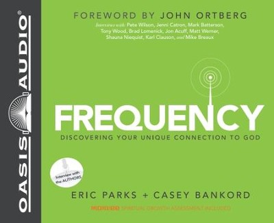 Frequency: Walk With God the Way You're Wired - Unabridged Audiobook  [Download] -     Narrated By: Dean Gallagher     By: Eric Parks, Casey Bankord
