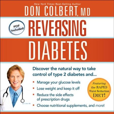Reversing Diabetes: Discover the Natural Way to Take Control - Unabridged Audiobook  [Download] -     Narrated By: Kelly Ryan Dolan     By: Don Colbert M.D.