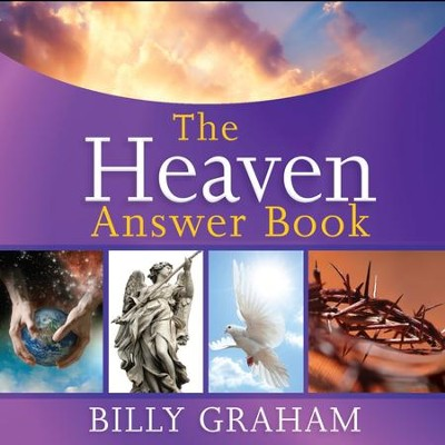 The Heaven Answer Book - Unabridged Audiobook  [Download] -     Narrated By: Maurice England     By: Billy Graham
