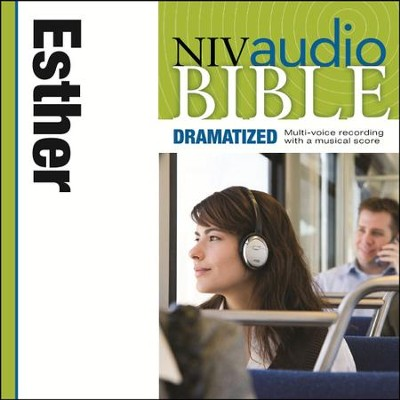 NIV Audio Bible, Dramatized: Esther - Special edition Audiobook  [Download] -     By: Zondervan