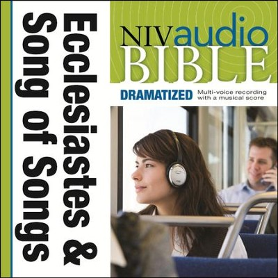 NIV Audio Bible, Dramatized: Ecclesiastes and Song of Songs - Special edition Audiobook  [Download] -     By: Zondervan