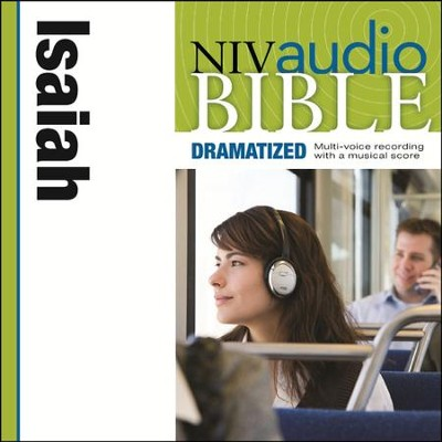 NIV Audio Bible, Dramatized: Isaiah - Special edition Audiobook  [Download] -     By: Zondervan