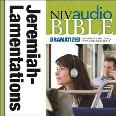 NIV Audio Bible, Dramatized: Jeremiah and Lamentations - Special edition Audiobook  [Download] -     By: Zondervan