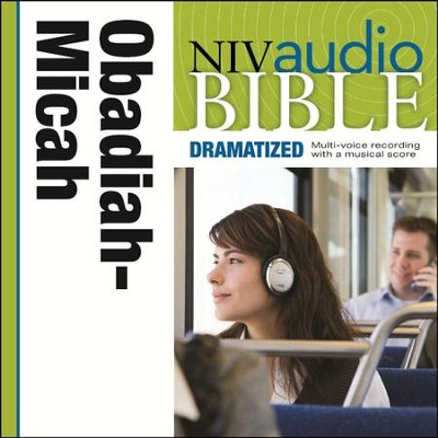 NIV Audio Bible, Dramatized: Obadiah, Jonah, and Micah - Special edition Audiobook  [Download] -     By: Zondervan