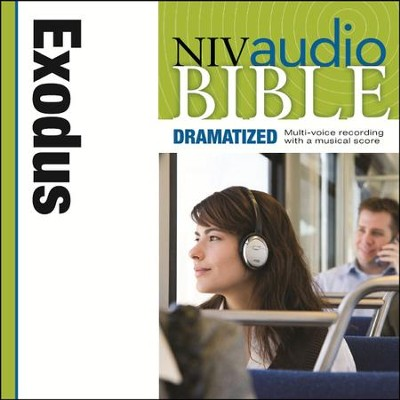 NIV Audio Bible, Dramatized: Exodus - Special edition Audiobook  [Download] -     By: Zondervan