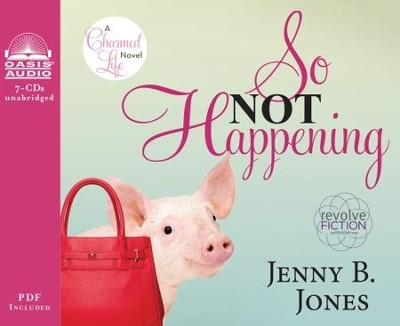 So Not Happening - Unabridged Audiobook  [Download] -     By: Jenny B. Jones