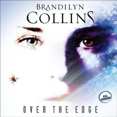 Over the Edge: A Novel - Unabridged Audiobook  [Download] -     By: Brandilyn Collins