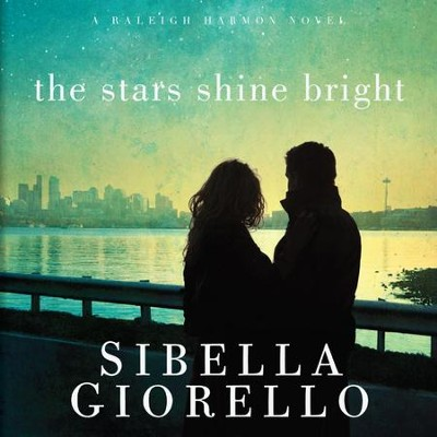 The Stars Shine Bright - Unabridged Audiobook  [Download] -     Narrated By: Cassandra Campbell     By: Sibella Giorello