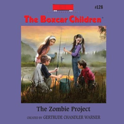 The Zombie Project - Unabridged Audiobook  [Download] -     By: Gertrude Chandler Warner