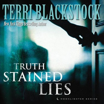 Truth-Stained Lies Audiobook  [Download] -     By: Terri Blackstock