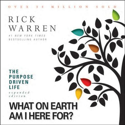 What on Earth Am I Here For?: The Purpose Driven Life - Special edition Audiobook  [Download] -     By: Zondervan