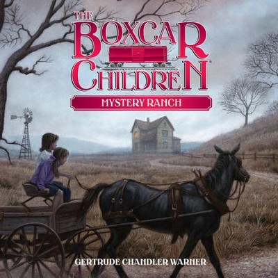 Mystery Ranch - Unabridged Audiobook  [Download] -     Narrated By: Aimee Lilly     By: Gertrude Chandler Warner     Illustrated By: Dirk Gringhuis