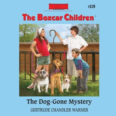 The Dog-Gone Mystery - Unabridged Audiobook  [Download] -     Narrated By: Aimee Lilly     By: Gertrude Chandler Warner