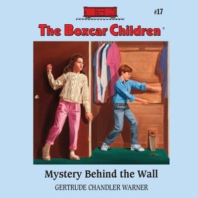 Mystery Behind the Wall - Unabridged Audiobook  [Download] -     Narrated By: Tim Gregory     By: Gertrude Chandler Warner