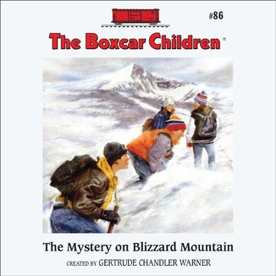 The Mystery on Blizzard Mountain - Unabridged Audiobook  [Download] -     Narrated By: Aimee Lilly     By: Gertrude Chandler Warner