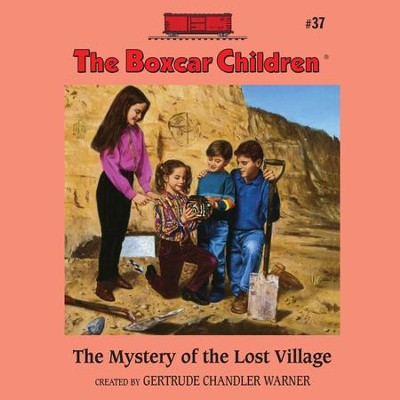 The Mystery of the Lost Village - Unabridged Audiobook  [Download] -     Narrated By: Tim Gregory     By: Gertrude Chandler Warner