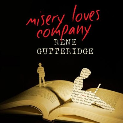 Misery Loves Company - Unabridged Audiobook  [Download] -     By: Rene Gutteridge