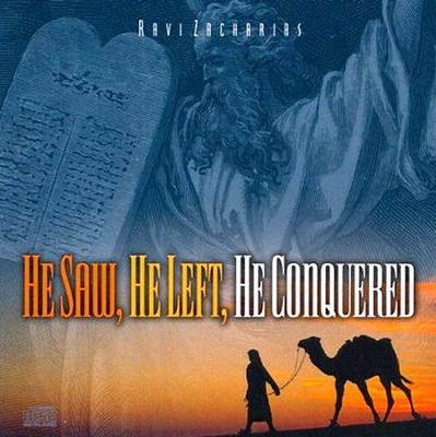 He Saw, He Left, He Conquered  [Download] -     By: Ravi Zacharias