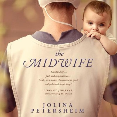 The Midwife - Unabridged Audiobook  [Download] -     Narrated By: Tavia Gilbert     By: Jolina Petersheim