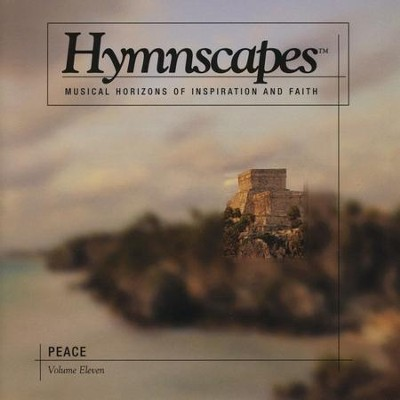 Volume 11 - Peace  [Music Download] -     By: Hymnscapes