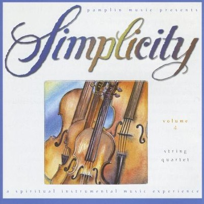 Volume 4 - String Quartet  [Music Download] -     By: Simplicity