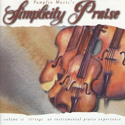 Volume 12 - Strings  [Music Download] -     By: Simplicity Praise