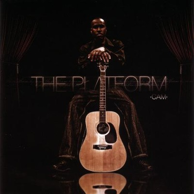 The Platform  [Music Download] -     By: Cam