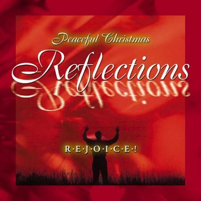 Volume 1 - Rejoice  [Music Download] -     By: Peaceful Christmas Reflections