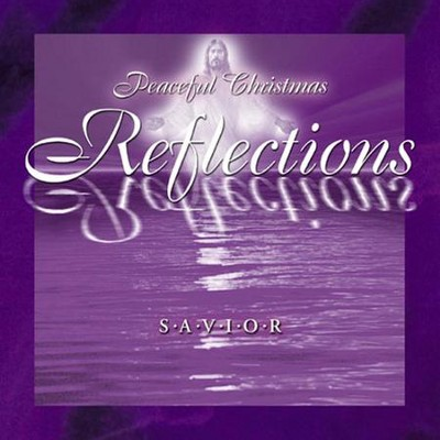 Volume 2 - Savior  [Music Download] -     By: Peaceful Christmas Reflections