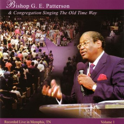When I Think of the Goodness of Jesus  [Music Download] -     By: Bishop G.E. Patterson