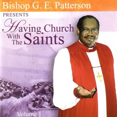 Eyes Have Not Seen  [Music Download] -     By: Bishop G.E. Patterson