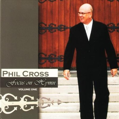 Focus On Hymn  [Music Download] -     By: Phil Cross