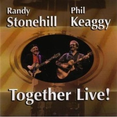 Let Everything Else Go  [Music Download] -     By: Randy Stonehill, Phil Keaggy