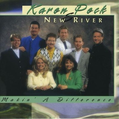 Makin' A Difference  [Music Download] -     By: Karen Peck & New River