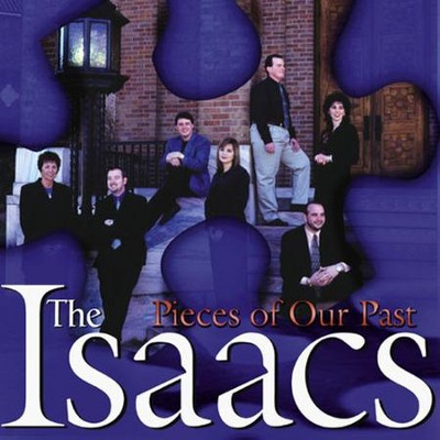 Pieces Of Our Past  [Music Download] -     By: The Isaacs