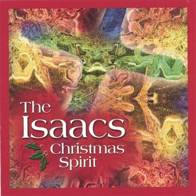 Christmas Spirit  [Music Download] -     By: The Isaacs