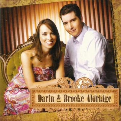 I'm Building On The Rock Of Ages  [Music Download] -     By: Darin Aldridge, Brooke Aldridge