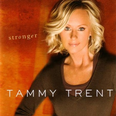 Stronger  [Music Download] -     By: Tammy Trent