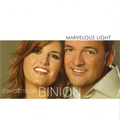 Marvelous Light  [Music Download] -     By: David Binion, Nicole Binion
