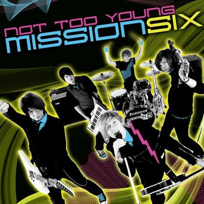 Not Too Young  [Music Download] -     By: MissionSix