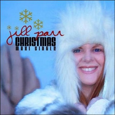 Christmas (Maxi Single)  [Music Download] -     By: Jill Parr
