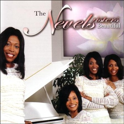 Beautiful  [Music Download] -     By: The Nevels Sisters