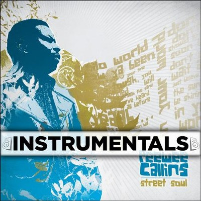 Street Soul (Instrumentals)  [Music Download] -     By: Pee Wee Callins