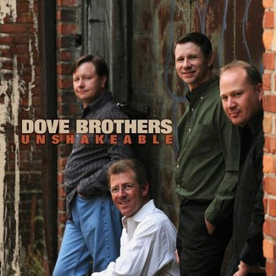 Unshakeable  [Music Download] -     By: The Dove Brothers