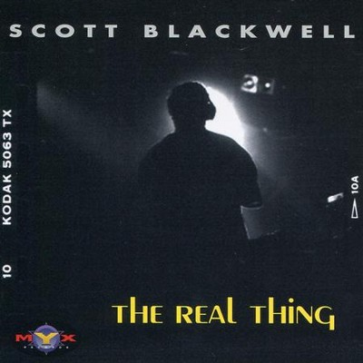 Real  [Music Download] -     By: Scott Blackwell